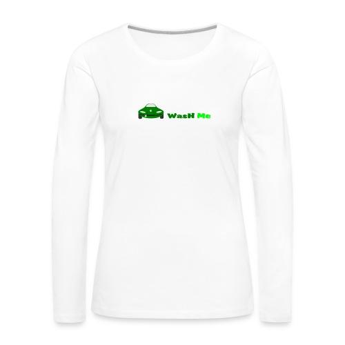 wash me - Women's Premium Longsleeve Shirt