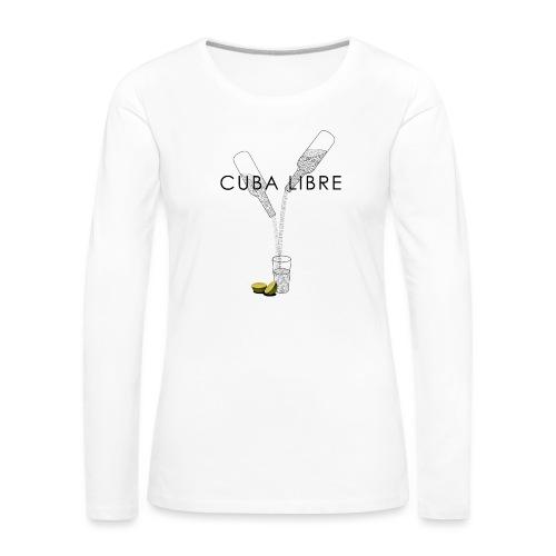 Cuba Libre - Frauen Premium Langarmshirt