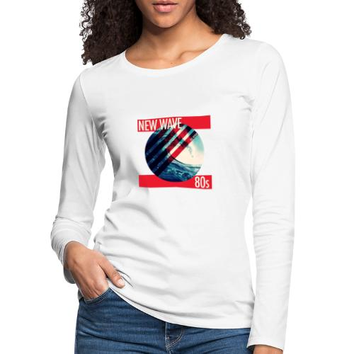 NEW WAVE 80s - Frauen Premium Langarmshirt