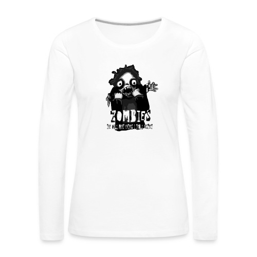 zombies - the only meat eaters i truly respect sv - Långärmad premium-T-shirt dam