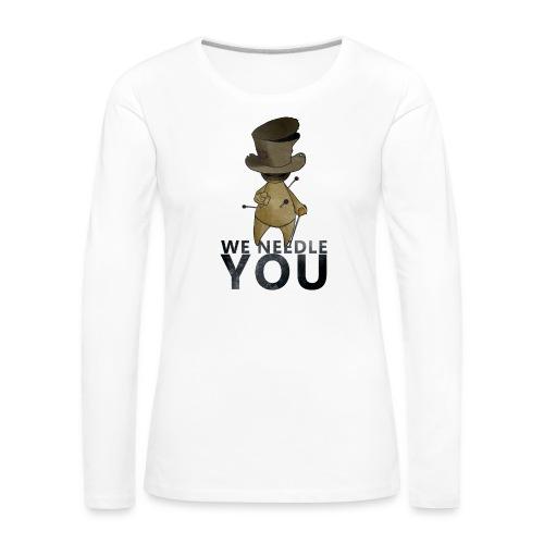 WE NEEDLE YOU - T-shirt manches longues Premium Femme