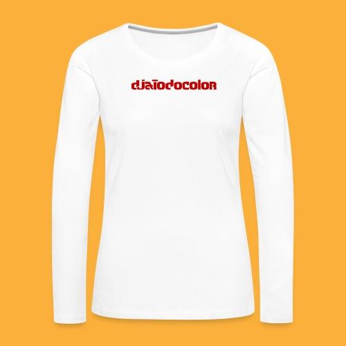 DJATODOCOLOR LOGO ROJO - Camiseta de manga larga premium mujer