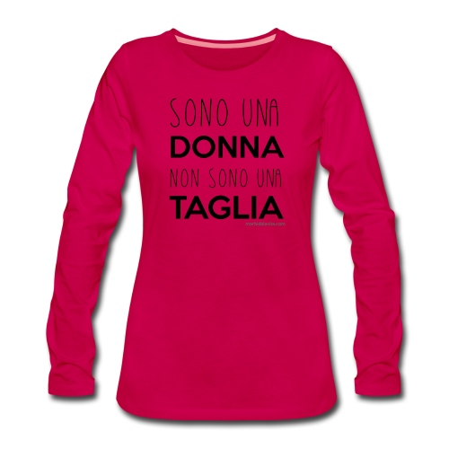 Sono una donna non sono una taglia fondi chiari - Maglietta Premium a manica lunga da donna