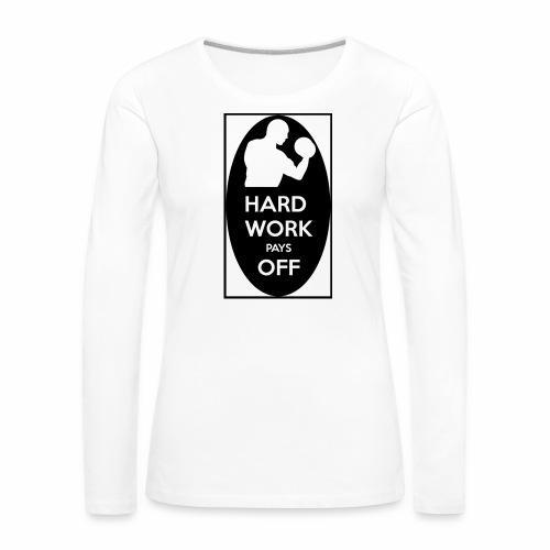 hard work pays off 2 cup.jpg - Women's Premium Longsleeve Shirt