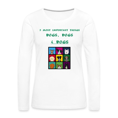 3 most important things - - Naisten premium pitkähihainen t-paita