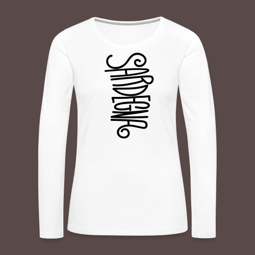 Sardegna Calligrafica - Maglietta Premium a manica lunga da donna