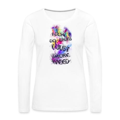 Just smoke - Frauen Premium Langarmshirt
