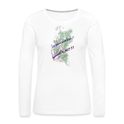 komm klar - Frauen Premium Langarmshirt