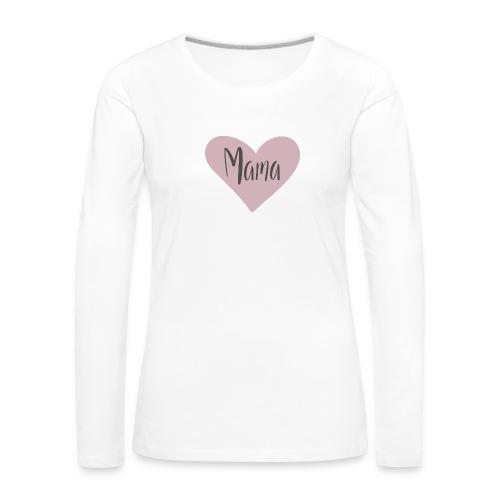 Mama - hjärta - Långärmad premium-T-shirt dam