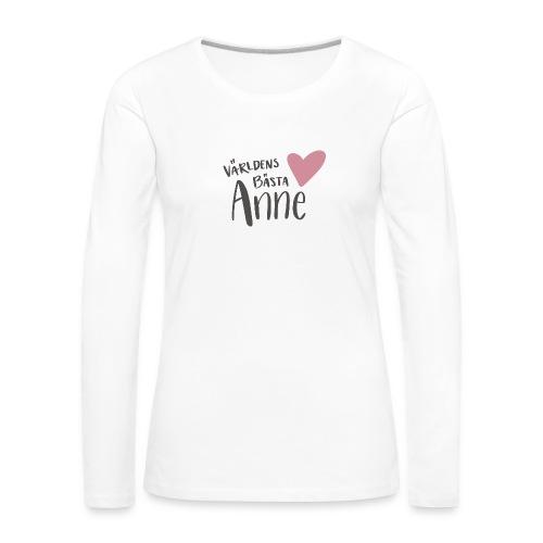Världens bästa Anne - Långärmad premium-T-shirt dam