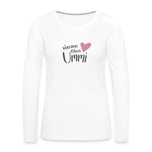 Världens bästa Ummi - Långärmad premium-T-shirt dam