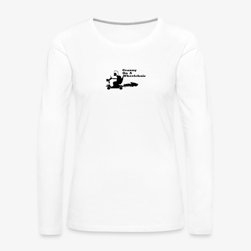 granny on a wheelchair - Women's Premium Longsleeve Shirt