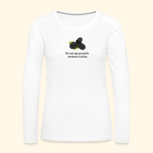Picking blackberries - Women's Premium Longsleeve Shirt