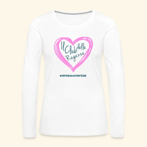 CLUB DELLE RAGAZZE - Maglietta Premium a manica lunga da donna