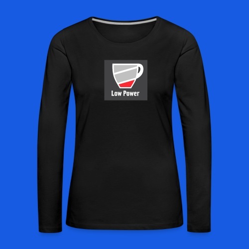 Low power need refill - Dame premium T-shirt med lange ærmer