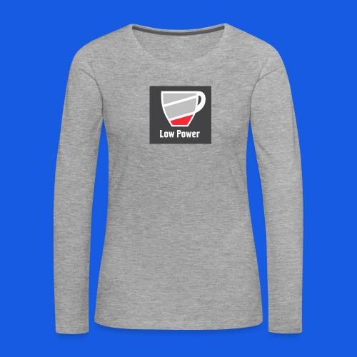 Low power need refill - Dame premium T-shirt med lange ærmer