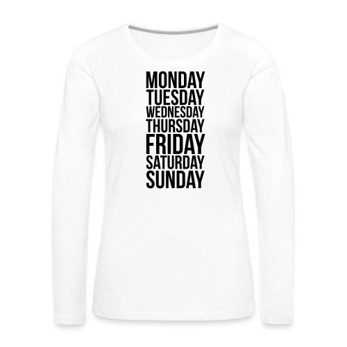 Days of the Week - Women's Premium Longsleeve Shirt