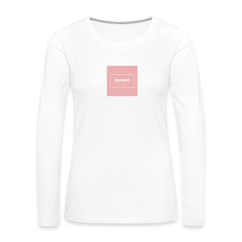 M O U N T apparel AMS - Vrouwen Premium shirt met lange mouwen