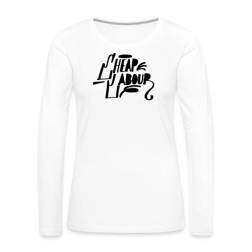Cheap Labour Basic Logo (Black on White) - Långärmad premium-T-shirt dam