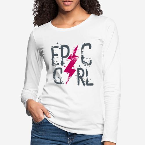 epische Mädchen - Frauen Premium Langarmshirt