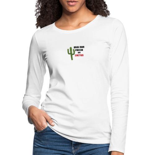 Cactus - Maglietta Premium a manica lunga da donna