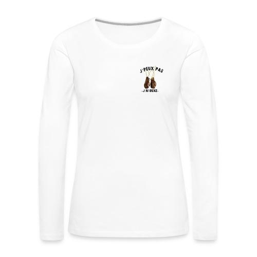 J'peux pas j'ai boxe ! - T-shirt manches longues Premium Femme