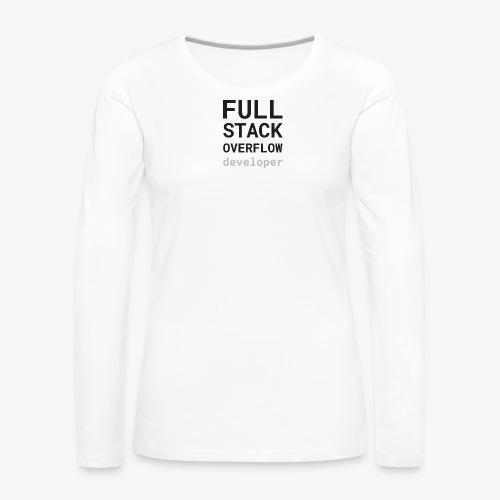 Full stack overflow developer - Women's Premium Longsleeve Shirt