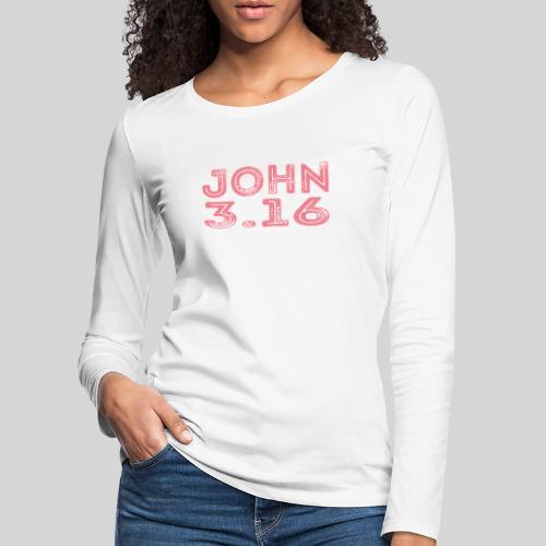 Johannes 3 Vers 16 Bibelversdesign - Frauen Premium Langarmshirt