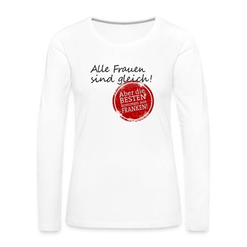 7_spruch_frauen_weiss - Frauen Premium Langarmshirt