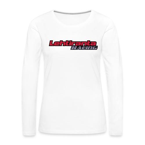 Lehtiranta racing - Naisten premium pitkähihainen t-paita