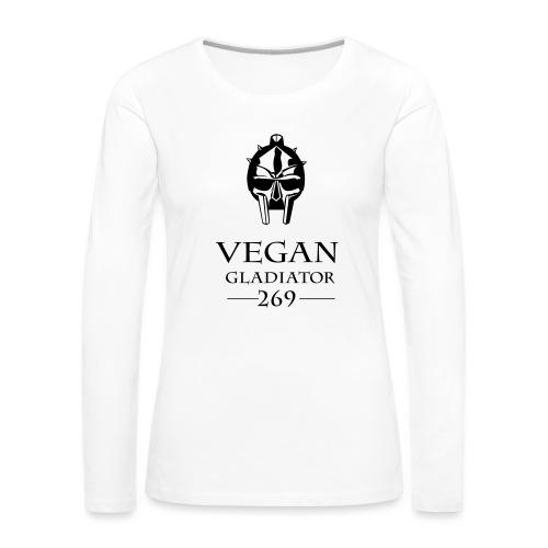Vegan Gladiator - Frauen Premium Langarmshirt