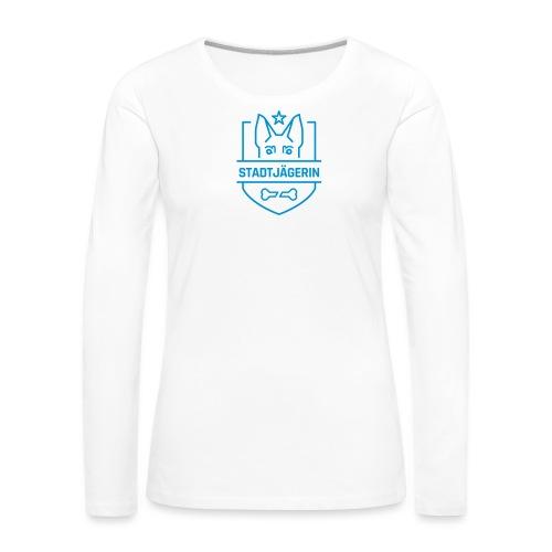 Stadtjägerin - Frauen Premium Langarmshirt