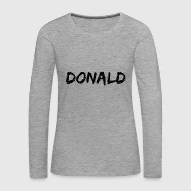 donald - Women's Premium Longsleeve Shirt