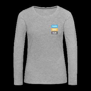 Triathlon Apparel: Swim Bike Run - Women's Premium Longsleeve Shirt