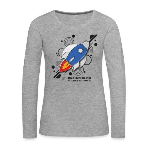 Design is no Rocket Science Nummer 3 - Frauen Premium Langarmshirt