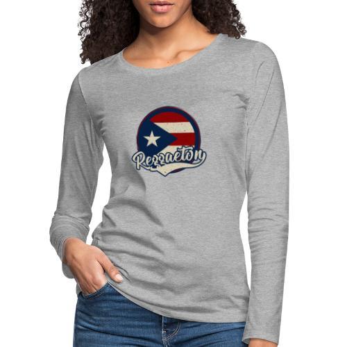 Reggaeton Music - Puerto Rico - Frauen Premium Langarmshirt