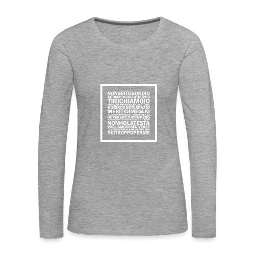 TUTTESCUSE - Maglietta Premium a manica lunga da donna
