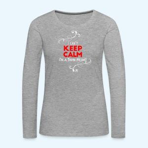 I Can't Keep Calm (voor donkere stof) - Vrouwen Premium shirt met lange mouwen