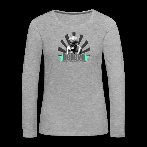 believe 3 - Frauen Premium Langarmshirt