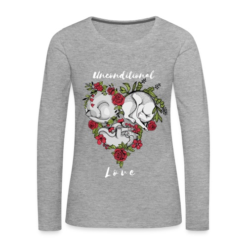 CATS- Unconditional Love/CATS-bedingungslose Liebe - Frauen Premium Langarmshirt