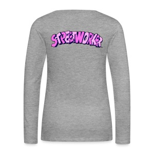 Streetworker Girls Classic One Back - Frauen Premium Langarmshirt