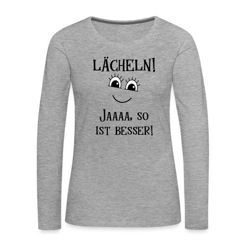 Lächeln Lachen Glückliches Gute Laune Gesicht - Frauen Premium Langarmshirt