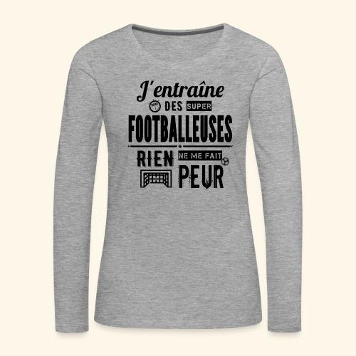 Entraîneur / coach - Footballeuse - T-shirt manches longues Premium Femme