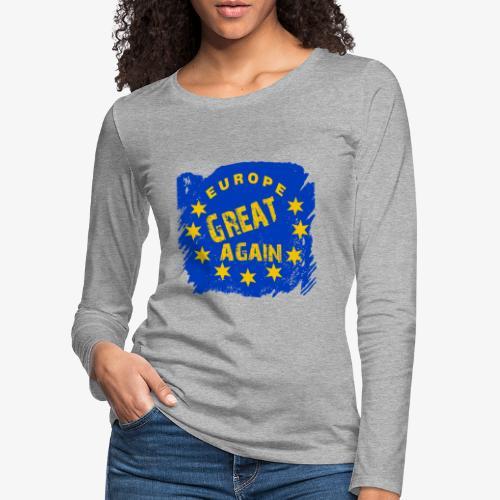 Europe Great again - Frauen Premium Langarmshirt