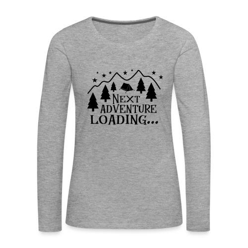 Outdoor Camping Wandern Natur Berg Geschenk Spruch - Frauen Premium Langarmshirt