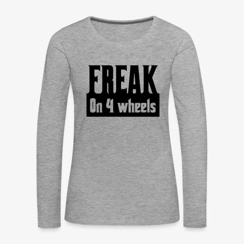 Gek op vier rolstoel wielen - Vrouwen Premium shirt met lange mouwen