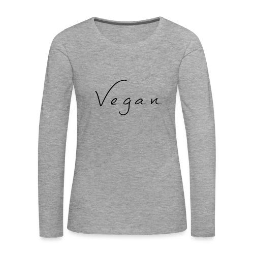 Vegan - Vrouwen Premium shirt met lange mouwen