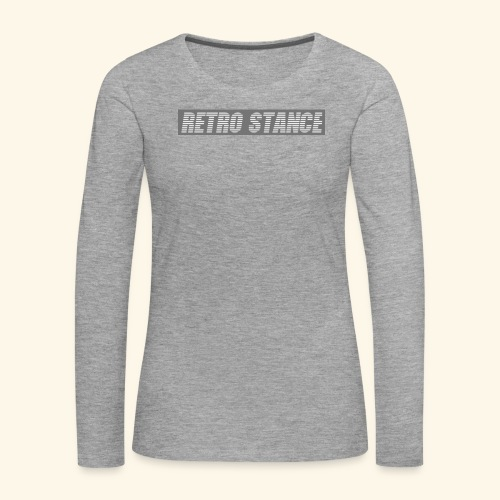Retro Stance - Women's Premium Longsleeve Shirt