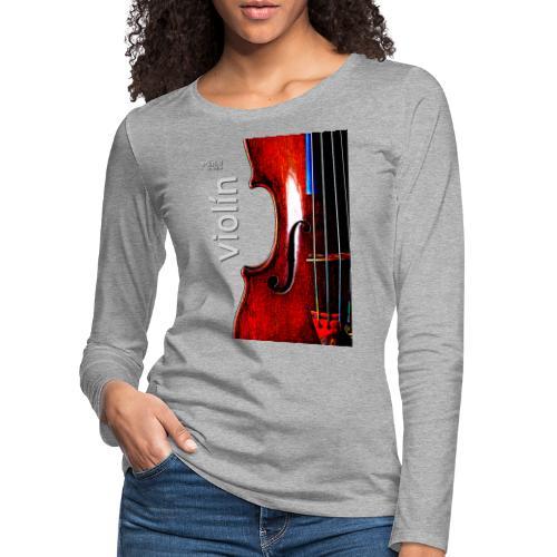Violín i - Camiseta de manga larga premium mujer