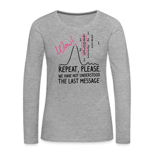 repeat please - Frauen Premium Langarmshirt
